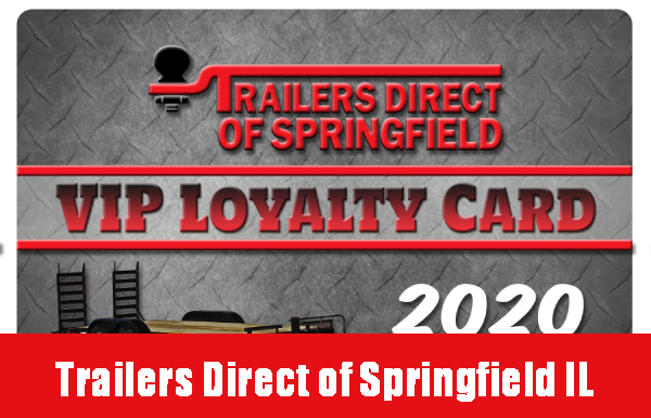 Trailers Direct of Springfield VIP Loyalty Program